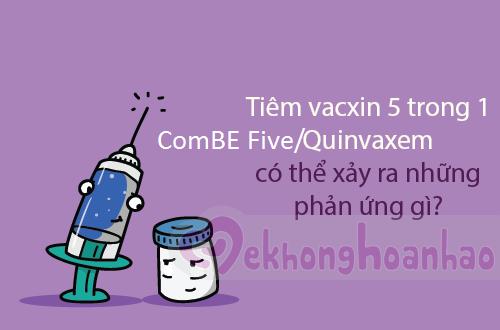 Tiêm vacxin 5 trong 1 ComBE Five thay the Quinvaxem hình 1